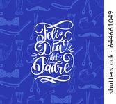 feliz dia del padre  spanish... | Shutterstock .eps vector #644661049