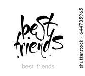 best friends. hand drawn... | Shutterstock .eps vector #644735965