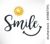 smile. calligraphy phrase with... | Shutterstock .eps vector #644887591