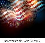 united states flag. fireworks... | Shutterstock .eps vector #645032419