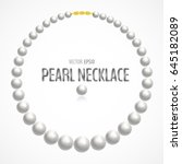 white pearl necklace isolated... | Shutterstock .eps vector #645182089