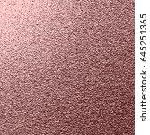 vector rose gold background.... | Shutterstock .eps vector #645251365