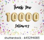10k or 10000 followers thank...   Shutterstock . vector #645294085