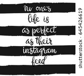 no one's life is as perfect as... | Shutterstock .eps vector #645426619
