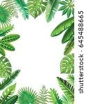 frame from tropical leaves | Shutterstock .eps vector #645488665