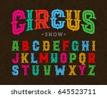 circus style vintage font... | Shutterstock .eps vector #645523711