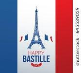 happy bastille day vector... | Shutterstock .eps vector #645539029