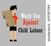 world day against child labour. ... | Shutterstock .eps vector #645587569