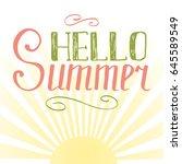 pastel lettering hello summer... | Shutterstock .eps vector #645589549