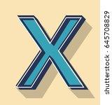 3d letter x retro vector text...   Shutterstock .eps vector #645708829