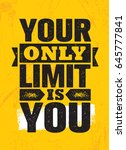your only limit is you.... | Shutterstock .eps vector #645777841