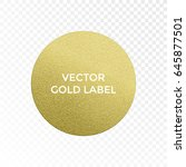 gold label round circle with... | Shutterstock .eps vector #645877501