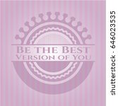 be the best version of you... | Shutterstock .eps vector #646023535