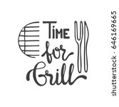 time for grill lettering. hand... | Shutterstock .eps vector #646169665