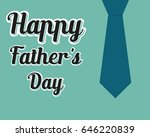 happy fathers day background   Shutterstock .eps vector #646220839