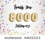 8000 followers thank you gold... | Shutterstock . vector #646221211