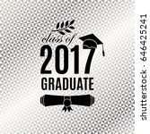 graduate 2017 class of greeting ... | Shutterstock .eps vector #646425241