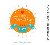 happy friendship day card or... | Shutterstock .eps vector #646457149