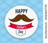 happy father day card with... | Shutterstock .eps vector #646464745