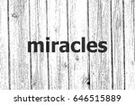 text miracles. business concept ... | Shutterstock . vector #646515889