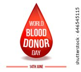 world blood donor day. 14 june. ... | Shutterstock .eps vector #646545115