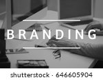 brand marketing concept. word... | Shutterstock . vector #646605904