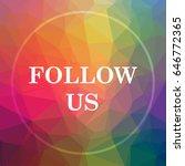 follow us icon. follow us... | Shutterstock . vector #646772365