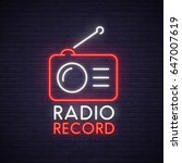 radio record neon sign. neon... | Shutterstock .eps vector #647007619