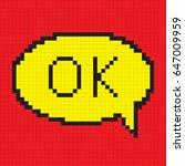 pixel ok bubble speech icon.... | Shutterstock .eps vector #647009959