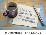 you are not too busy  it is a... | Shutterstock . vector #647121421