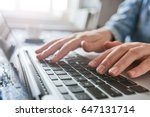 hands typing on laptop keyboard ... | Shutterstock . vector #647131714