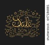 big sale golden lettering... | Shutterstock . vector #647186881