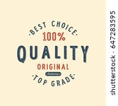 vintage badge. premium quality. ... | Shutterstock .eps vector #647283595