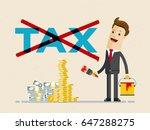 businessman  ross out word tax... | Shutterstock .eps vector #647288275