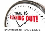 time is running out clock... | Shutterstock . vector #647312371