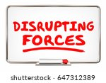 disrupting forces change... | Shutterstock . vector #647312389