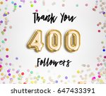 400 or four hundred thank you... | Shutterstock . vector #647433391