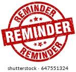 reminder round red grunge stamp | Shutterstock .eps vector #647551324