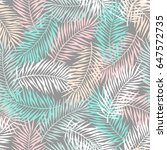 tropical pattern with palm... | Shutterstock .eps vector #647572735