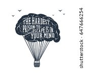 hand drawn inspirational label... | Shutterstock .eps vector #647666254
