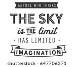 anyone who thinks the sky is... | Shutterstock .eps vector #647706271