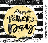 fathers day concept hand... | Shutterstock . vector #647721949
