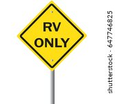 rv only road sign. sign for... | Shutterstock .eps vector #647746825