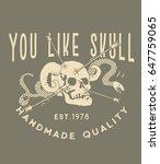 you like skull.handmade vintage ...   Shutterstock .eps vector #647759065