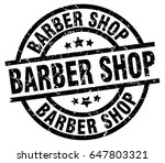 barber shop round grunge black... | Shutterstock .eps vector #647803321