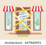 store shop or cafe is bankrupt... | Shutterstock .eps vector #647860951