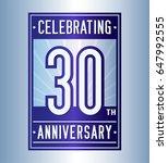 30 years anniversary design... | Shutterstock .eps vector #647992555