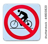 Prohibition Bicycle Warning...