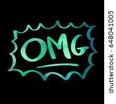 omg watercolor text with black... | Shutterstock .eps vector #648041005