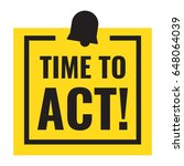 time to act  flat vector badge... | Shutterstock .eps vector #648064039